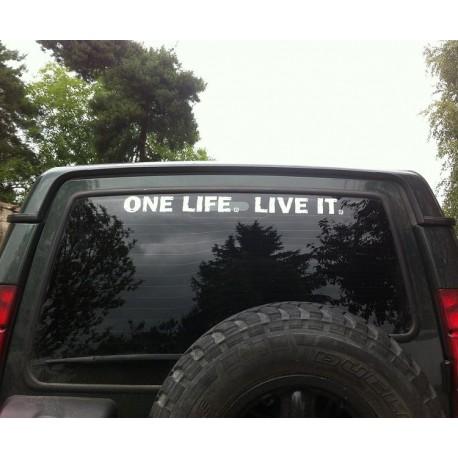 Autocollant ONE LIFE LIVE IT - BLANC